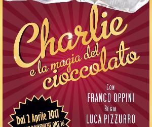 Spettacoli: Charlie e la magia del cioccolato