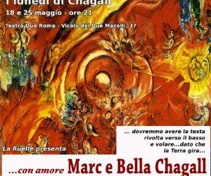 E' la storia del pittore Chagall e di sua moglie Bella Rosenfeld