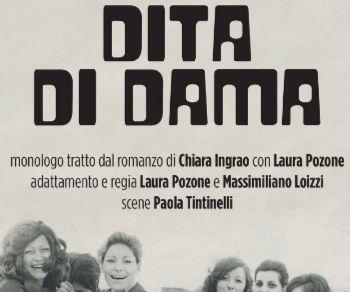 Spettacoli - Dita di dama con Laura Pozone