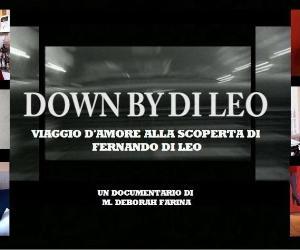 Spettacoli: Down by Di Leo. Viaggio d'amore alla scoperta di Fernando Di Leo