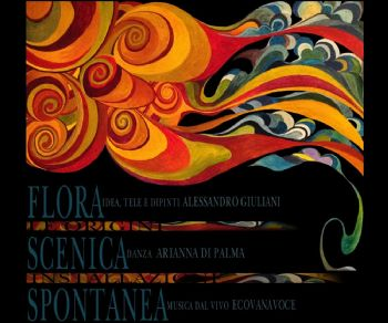 Spettacoli: Flora scenica spontanea/ Origini