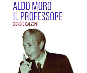 Libri - Aldo Moro. Il Professore