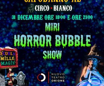 Locandina: Miri Horror Bubble Show