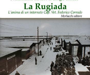Libri - LA RUGIADA L'anima di un internato. Cap. Vet. Federico Corrado