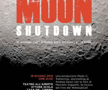 Spettacoli - Moon Shutdown
