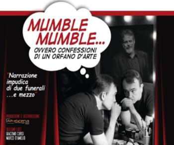 Spettacoli - Mumble Mumble