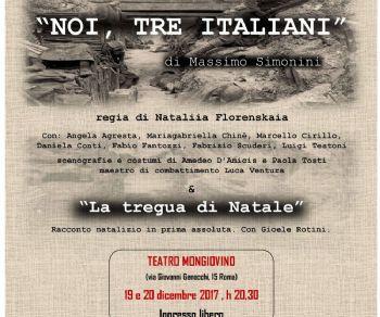 Spettacoli: Noi, tre Italiani