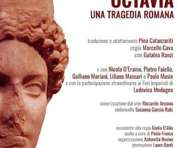 Spettacoli - Memoria e immaginario di Roma: Octavia. Una tragedia romana