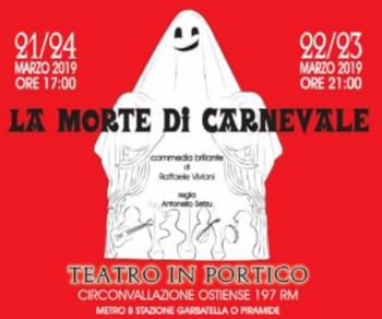 Spettacoli - La morte di Carnevale