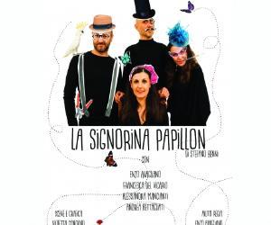 Spettacoli: La signorina Papillon