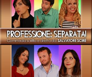 Spettacoli: Professione: Separata!