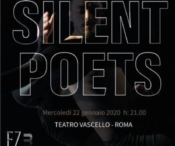 Spettacoli - Silent Poets di Ezio Schiavulli