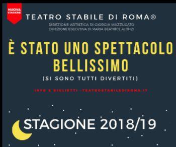 Al via la Stagione Teatrale; come il Teatro Stabile di Roma® vuole conquistare la Capitale.