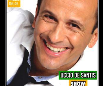 Spettacoli - Uccio De Santis Show