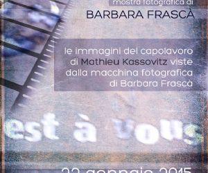 Le immagini del capolavoro di Mathieu Kassovitz viste dalla macchina fotografica di Barbara Frascà