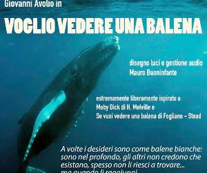 Liberamente ispirato a Moby Dick di H Melville e Se vuoi vedere una balena di Stead Fogliano