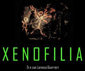 Spettacoli: Xenofilia