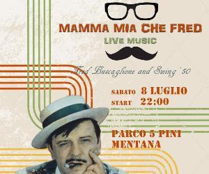 Concerti - Mamma mia che Fred live DadaumPub