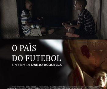 Spettacoli - O paìs do futebol