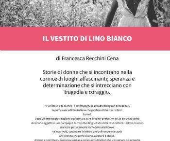 Libri - Lancio del libro: Il vestito di lino bianco di Francesca Recchini Cena