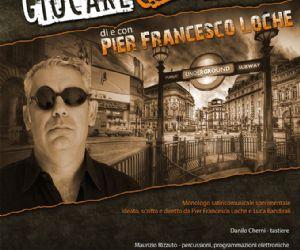 Monologo satiricomusicale sperimentale ideato, scritto e diretto da Pier Francesco Loche