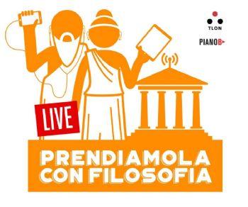 Festival - Prendiamola con filosofia LIVE