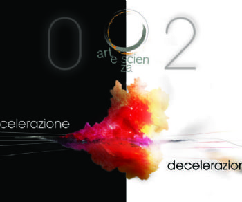 Concerti - Artescienza 2020 Accelerazione || Decelerazione