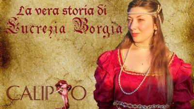 Visite guidate - La vera storia di Lucrezia Borgia