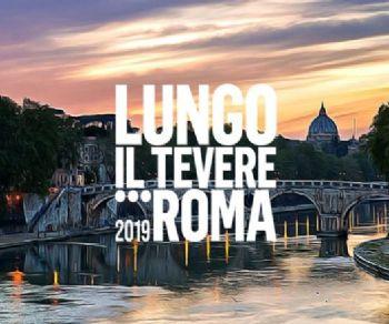 Rassegne - Lungo il Tevere... Roma 2019
