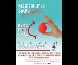 Spettacoli: Magicaburla Show. Il ritorno