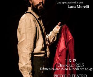 Uno spettacolo di e con Luca Morelli