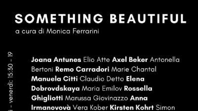 Mostre: Something Beautiful