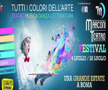 Rassegne - Marconi Teatro Festival IV edizione. Tutti i colori dell'arte