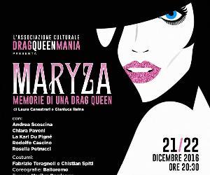 Spettacoli: Maryza, memorie di una drag queen