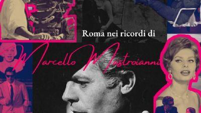 Visite guidate - Roma nei ricordi di Marcello Mastroianni