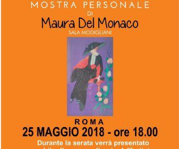 Personale di Maura Del Monaco