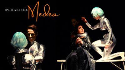 Spettacoli - Ipotesi di una Medea
