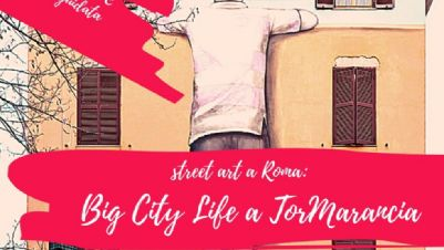Visite guidate - Big City Life a Tor Marancia