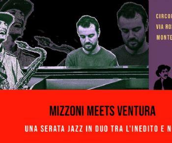 Locali: Mizzoni meets Ventura