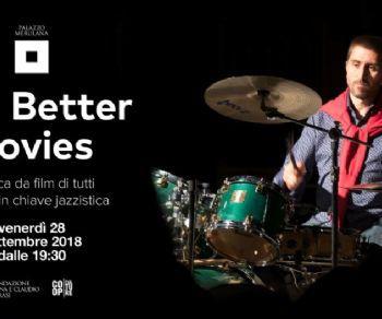 "Spettacoli - Mo' Better Movies"""