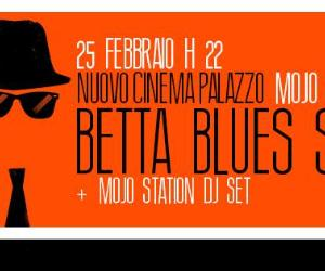 Concerti: MOJO STATION: Betta Blues Society live
