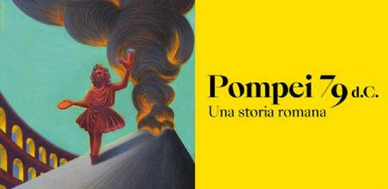 Mostre - Pompei 79 d.C. Una storia romana