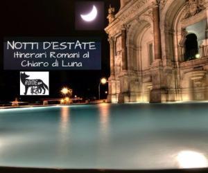 Itinerari Romani al Chiaro di Luna da giovedì 7 settembre a venerdì 15 settembre