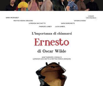 Spettacoli - L'importanza di chiamarsi Ernesto