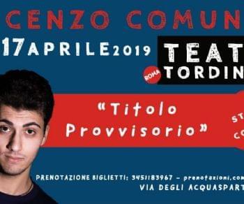 Vincenzo Comunale porta in scena il suo nuovo show comico
