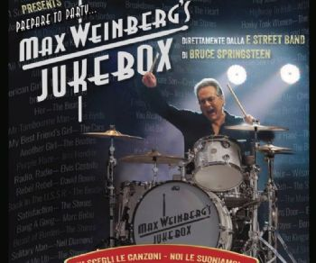 Concerti - Barley Arts. Max Weinberg's Jukebox