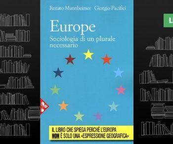 Libri: Europe. Sociologia di un plurale necessario