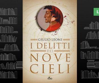 Libri: I delitti dei nove cieli. Un'indagine di Dante Alighieri