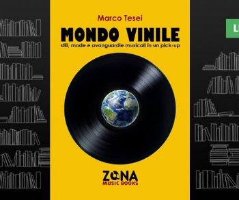 Libri - Mondo vinile. Stili, mode e avanguardie musicali in un pick-up