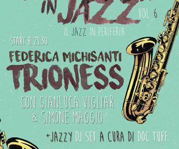 Concerti - Quadraro In Jazz Vol. 6 - Federica Michisanti Trioness